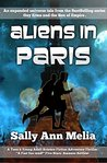 Aliens in Paris: A romantic alien first contact and encounter set in Paris, the city of love (Guy Erma and the Son of Empire Book 4)