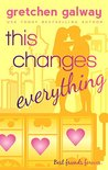 This Changes Everything (Oakland Hills, #4)