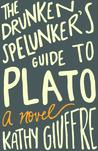 The Drunken Spelunker's Guide to Plato