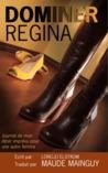 Dominer Regina by Lorelei Elstrom