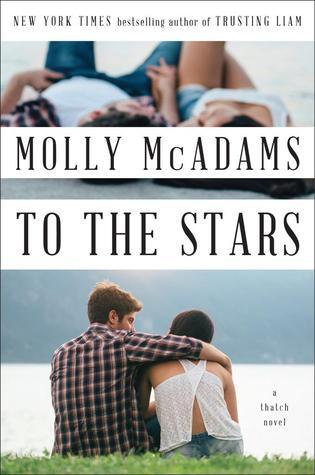 To the Stars (Thatch, #2) por Molly McAdams