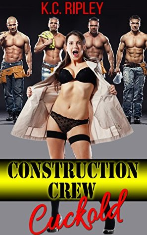 Construction Crew Cuckold: Riveted on the 44th Floor