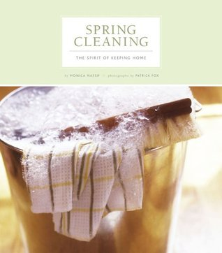 Spring Cleaning: The Spirit of Keeping Home