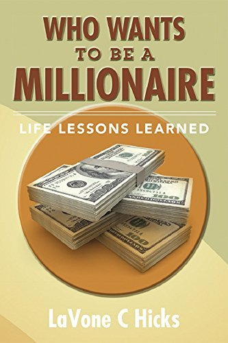 Who Wants To Be A Millionaire: Life Lessons Learned