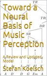 Toward a Neural Basis of Music Perception: A Review and Updated Model