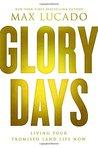Glory Days: Livin...