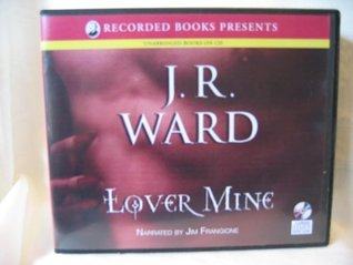 Lover Mine by J. R. Ward Unabridged CD Audiobook (Black Dagger Brotherhood, #8)