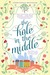 The Hole in the Middle by Kate Hilton