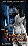 The Demon's Revenge (The Fay Morgan Chronicles #4)