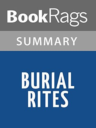 Burial Rites by Hannah Kent l Summary & Study Guide