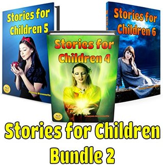 Children's Books: Stories for Children - Bundle 2: Children's Books ages 6 and up! (Fairy Tales Children's Books)