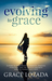 Evolving to Grace by Grace Lozada