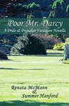 Poor Mr. Darcy: A Pride & Prejudice Variation Novella