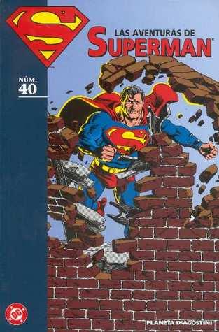 Las aventuras de Superman, núm. 40 (Coleccionable Las aventuras de Superman, #40)