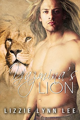 Yazmina's Lion (Lions of the Serengeti, #4)