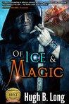 Of Ice & Magic: An Epic Fantasy Novella