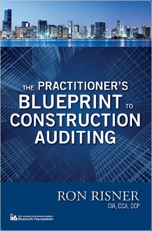 The Practitioner's Blueprint to Construction Auditing