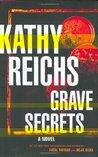 Grave Secrets (Temperance Brennan, #5)