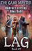 The Lag (The Game Master #1) by Alex Bobl