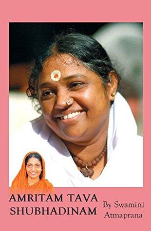 Amritam Tava Shubhadinam: Day Of Infinite Bliss: