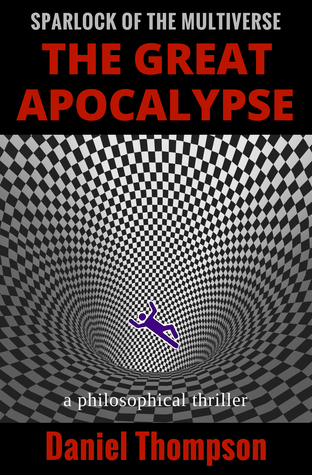 The Great Apocalypse (Sparlock of the Multiverse, #1)