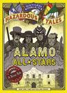 Alamo All-Stars (Nathan Hale's Hazardous Tales, #6)