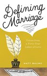 Defining Marriage by Matthew Baume