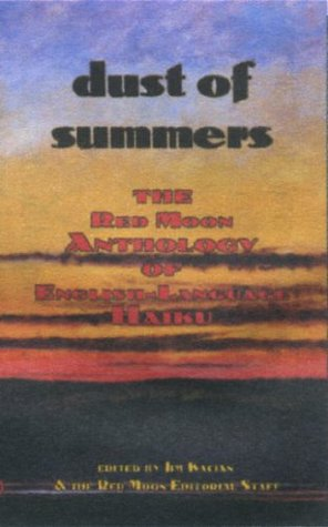 dust-of-summers-the-red-moon-anthology-of-english-language-haiku-2007