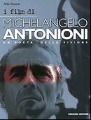 I film di Michelangelo Antonioni