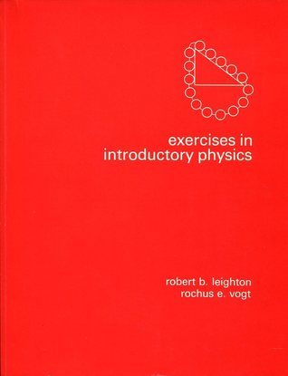 Exercises In Introductory Physics