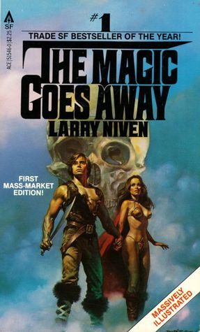 The Magic Goes Away by Larry Niven