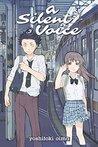 A Silent Voice, Volume 3 by Yoshitoki Oima