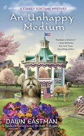 An Unhappy Medium (A Family Fortune Mystery, #4)