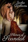 Silence Of Scandal (Unrivalled Regency, #1)