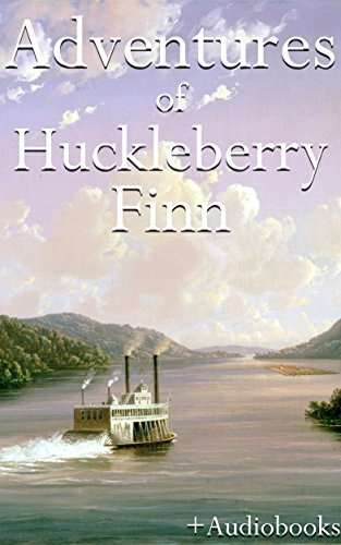 Adventures of Huckleberry Finn: And 5 Other Great Adventure Novels