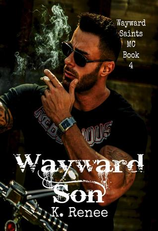Wayward Son (Wayward Saints MC, #4)