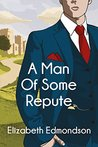 A Man of Some Repute (A Very English Mystery #1)