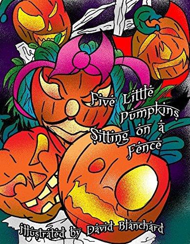 Five Little Pumpkins Sitting on a Fence