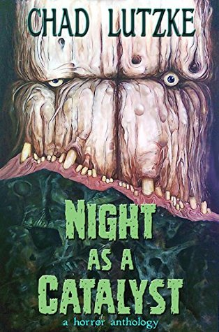 Night as a Catalyst: A Collection of Dark Fiction
