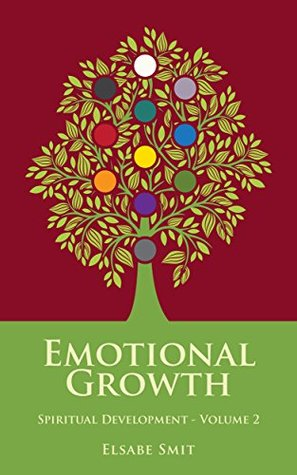 20 Ways to Achieve Emotional Growth: Spiritual Development Vol 2 por Elsabé Smit ePUB iBook PDF -