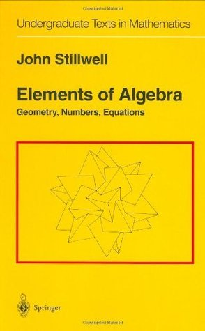 Elements of Algebra: Geometry, Numbers, Equations