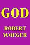 God by Robert Woeger
