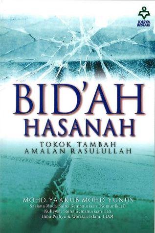 Bid'ah Hasanah by Mohd Yaakub Mohd Yunus