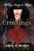 Crossings by Jeffrey Michael