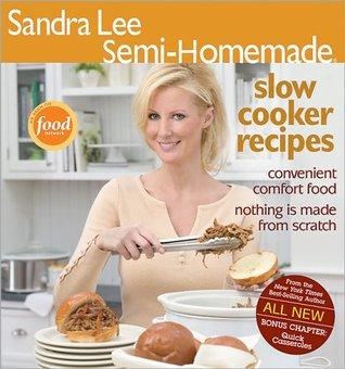 Semi-Homemade: Slow Cooker Recipes