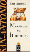 Messieurs les hommes (San-Antonio #16)