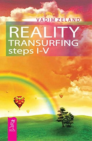 Reality Transurfing Steps I-V