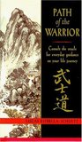 Path of the Warrior: Consult the Oracle for Everyday Guidance on Your Life Journey