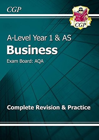 New 2015 A-Level Business: AQA Year 1 & AS Complete Revision & Practice