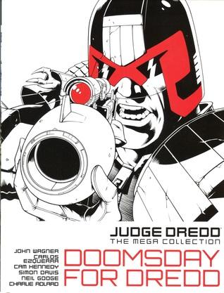 Judge Dredd: Doomsday for Dredd (Judge Dredd:The Mega Collection, #16)